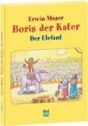 Cover-Bild zu Boris der Kater - Der Elefant von Moser, Erwin