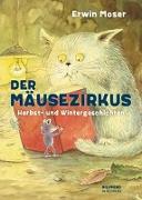 Cover-Bild zu Der Mäusezirkus von Moser, Erwin