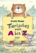 Cover-Bild zu Tierisches von A bis Z von Moser, Erwin