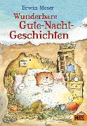 Cover-Bild zu Erwin Moser. Wunderbare Gute-Nacht-Geschichten (eBook) von Moser, Erwin
