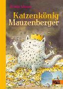 Cover-Bild zu Katzenkönig Mauzenberger (eBook) von Moser, Erwin