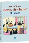 Cover-Bild zu Boris, der Kater - Die Krähen von Moser, Erwin