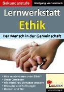 Cover-Bild zu Lernwerkstatt Ethik Der Mensch in der Gemeinschaft von Wertenbroch, Wolfgang