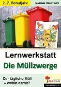 """Cover-Bild zu Lernwerkstatt """"Die Müllzwerge"""" von Rosenwald, Gabriela"""