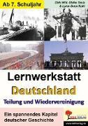 """Cover-Bild zu Lernwerkstatt """"Deutschland - Teilung und Wiedervereinigung"""""""