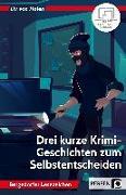 Cover-Bild zu Drei kurze Krimi-Geschichten zum Selbstentscheiden von Halen, Liv von