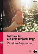 Cover-Bild zu Begleitmaterial: Auf dem rechten Weg? von Vogel, Arwed
