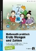 Cover-Bild zu Mathematik praktisch: Erste Mengen und Zahlen von Mathematik, Arbeitskreis