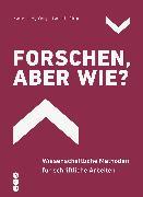 Cover-Bild zu Forschen, aber wie? (E-Book) (eBook) von Ludwig, Martin