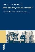 Cover-Bild zu Wer hilft mir, was zu werden? (eBook) von Ryter, Annamarie