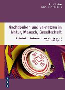 Cover-Bild zu Nachdenken und vernetzen in Natur, Mensch, Gesellschaft (E-Book) (eBook) von Helbling, Dominik
