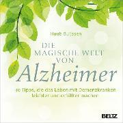 Cover-Bild zu Die magische Welt von Alzheimer (eBook) von Buijssen, Huub