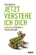 Cover-Bild zu Jetzt verstehe ich dich (eBook) von Buijssen, Huub