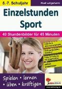 Cover-Bild zu Einzelstunden Sport / Sekundarstufe (eBook) von Lütgeharm, Rudi
