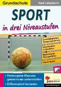 Cover-Bild zu Sport ... in drei Niveaustufen / Grundschule (eBook) von Lütgeharm, Rudi
