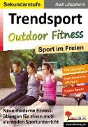 Cover-Bild zu Trendsport Outdoor Fitness (eBook) von Lütgeharm, Rudi