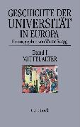 Cover-Bild zu Bd. 1: Geschichte der Universität in Europa Bd. I: Mittelalter - Geschichte der Universität in Europa von Rüegg, Walter (Hrsg.)