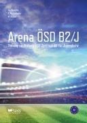 Cover-Bild zu Arena ÖSD B2/J von Koukidis, Spiros