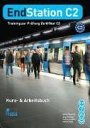 Cover-Bild zu EndStation C2 - Kurs- & Arbeitsbuch von Koukidis, Spiros