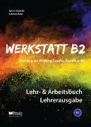 Cover-Bild zu Werkstatt B2 - Lehr- & Arbeitsbuch Lehrerausgabe von Koukidis, Spiros