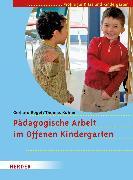Cover-Bild zu Pädagogische Arbeit im Offenen Kindergarten (eBook) von Regel, Gerhard
