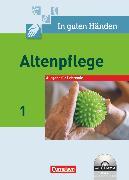 Cover-Bild zu In guten Händen, Altenpflege, Band 1, Fachbuch - Lehrerfassung mit CD-ROM von Borgers, Alfred
