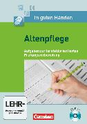 Cover-Bild zu In guten Händen, Altenpflege, Band 1/2, Aufgaben zur lernfeldorientierten Prüfungsvorbereitung, Prüfungen auf CD-ROM von Dietze, Grit