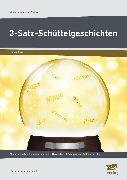 Cover-Bild zu 3-Satz-Schüttelgeschichten von Pufendorf, Christine von
