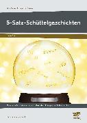 Cover-Bild zu 5-Satz-Schüttelgeschichten von Pufendorf, Christine von