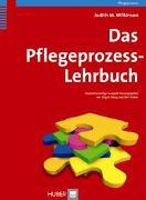 Cover-Bild zu Das Pflegeprozess-Lehrbuch von Wilkinson, Judith M