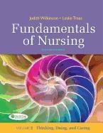 Cover-Bild zu Fundamentals of Nursing, Volume 2: Thinking, Doing, and Caring von Wilkinson, Judith M.