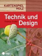 Cover-Bild zu Technik und Design Kartenspiel Holz von Stuber, Thomas