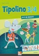 Cover-Bild zu Tipolino 3/4 - Fit in Musik. Schülerbuch. Ausgabe D von Rohrbach, Kurt