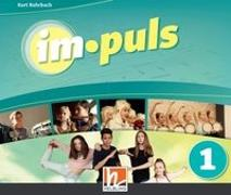 Cover-Bild zu im.puls 1 - Die Audio-Box. Ausgabe Deutschland und Schweiz von Rohrbach, Kurt