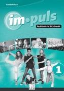 Cover-Bild zu im.puls 1 - Der Lehrerband. Ausgabe Deutschland und Schweiz von Rohrbach, Kurt