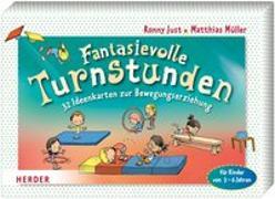 Cover-Bild zu Fantasievolle Turnstunden von Müller, Matthias