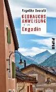 Cover-Bild zu Gebrauchsanweisung für das Engadin von Overath, Angelika