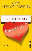 Cover-Bild zu Liebling, kommst du? von Hauptmann, Gaby