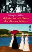 Cover-Bild zu Malerinnen und Musen des »Blauen Reiters« von Möller, Hildegard