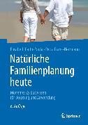 Cover-Bild zu Natürliche Familienplanung heute (eBook) von Raith-Paula, Elisabeth