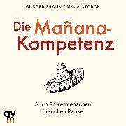Cover-Bild zu Die Mañana-Kompetenz (Audio Download) von Storch, Maja