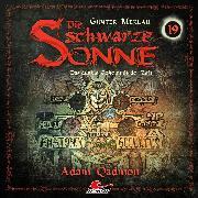 Cover-Bild zu Die schwarze Sonne, Folge 19: Adam Qadmon (Audio Download) von Merlau, Günter