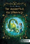 Cover-Bild zu Der Zauberfluch des Elfenkönigs (eBook) von Walder, Vanessa