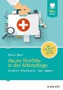 Cover-Bild zu Akute Notfälle in der Altenpflege von Gräter, David J.