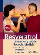 Cover-Bild zu Resveratrol - Länger jung mit der Rotwein-Medizin (eBook) von Kleine-Gunk, Bernd