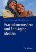 Cover-Bild zu Präventionsmedizin und Anti-Aging-Medizin von Kleine-Gunk, Bernd (Hrsg.)