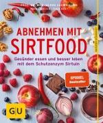 Cover-Bild zu Abnehmen mit Sirtfood (eBook) von Cavelius, Anna