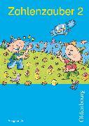 Cover-Bild zu Zahlenzauber, Mathematik für Grundschulen, Ausgabe G für Baden-Württemberg, Hessen, Rheinland-Pfalz und Saarland - 2010, 2. Schuljahr, Schülerbuch mit Kartonbeilagen von Betz, Bettina