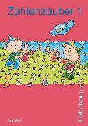 Cover-Bild zu Zahlenzauber, Mathematik für Grundschulen, Ausgabe G für Baden-Württemberg, Hessen, Rheinland-Pfalz und Saarland - 2010, 1. Schuljahr, Schülerbuch mit Kartonbeilagen von Betz, Bettina