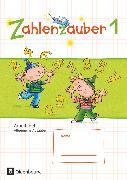 Cover-Bild zu Zahlenzauber, Mathematik für Grundschulen, Allgemeine Ausgabe 2016, 1. Schuljahr, Arbeitsheft, Mit Lösungsheft von Betz, Bettina